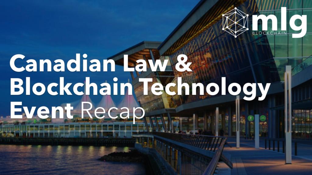 Canadian law & blockchain event recap